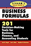 Book Cover Schaum's Quick Guide to Business Formulas: 201 Decision-Making Tools for Business, Finance, and Accounting Students