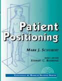 Book Cover Patient Positioning: Essentials of Medical Imaging Series