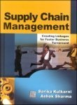 Book Cover Supply Chain Management, Creating Linkages for Faster Business Turnaround
