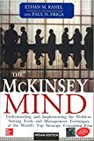 Book Cover The McKinsey Mind: Understanding And Implementing The Problem-Solving Tools And Management Techniques Of The World's Top Strategic Consulting Firm