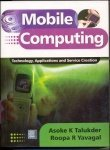 Book Cover Mobile Computing -Technology, Application and Service Creation