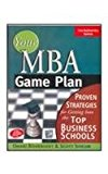 Book Cover YOUR MBA GAME PLAN: PROVEN STRATEGIES FOR GETTING INTO THE TOP BUSINESS SCHOOLS