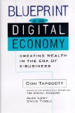Book Cover Blueprint to the Digital Economy: Creating Wealth in the Era of E-Business