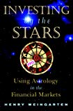 Book Cover Investing by the Stars: Using Astrology in the Financial Markets