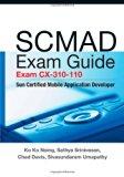 Book Cover SCMAD Exam Guide - Exam cx-310-110: Sun Certified Mobile Application Developer