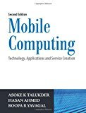 Book Cover Mobile Computing, 2/e: Technology, Applications and Service Creation