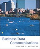 Book Cover Business Data Communications (Mcgraw-Hill Forouzan Networking Series)