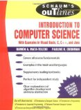 Book Cover Schaum's Outline of Introduction to Computer Science: With Examples in C, C++ and Java (Schaum's Outline Series)