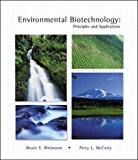 Book Cover Environmental Biotechnology: Principles and Applications. Bruce E. Rittmann, Perry L. McCarty