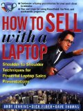 Book Cover How to Sell with a Laptop; Shoulder to Shoulder Techniques for Powerful Laptop Sales Presentations