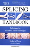 Book Cover The Splicing Handbook: Techniques for Modern and Traditional Ropes, Second Edition