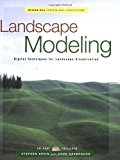 Book Cover Landscape Modeling: Digital Techniques for Landscape Visualization