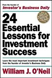Book Cover 24 Essential Lessons for Investment Success: Learn the Most Important Investment Techniques from the Founder of Investor's Business Daily