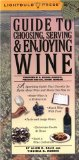 Book Cover Guide to Choosing, Serving & Enjoying Wine