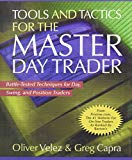 Book Cover Tools and Tactics for the Master Day Trader: Battle-Tested Techniques for Day,  Swing, and Position Traders