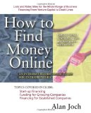 Book Cover How to Find Money Online: An Internet-Based Capital Guide for Entrepreneurs