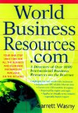 Book Cover World Business Resources.com: A Directory of 8,000 International Business Resources on the Internet