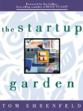 Book Cover The Startup Garden: How Growing a Business Grows You