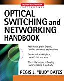 Book Cover Optical Switching  and Networking Handbook