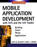 Book Cover Mobile Application Development with SMS and the SIM Toolkit