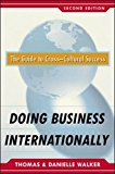 Book Cover Doing Business Internationally, Second Edition: The Guide To Cross-Cultural Success