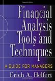 Book Cover Financial Analysis Tools and Techniques: A Guide for Managers