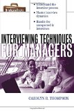 Book Cover Interviewing Techniques for Managers (Briefcase Books)