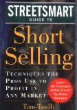 Book Cover The Streetsmart Guide to Short Selling: Techniques the Pros Use to Profit in Any Market