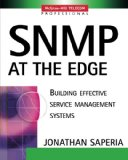 Book Cover SNMP at the Edge : Building Effective Service Management Systems
