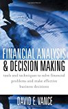Book Cover Financial Analysis and Decision Making : Tools and Techniques to Solve Financial Problems and Make Effective Business Decisions