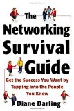 Book Cover The Networking Survival Guide: Get the Success You Want By Tapping Into the People You Know