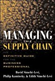Book Cover Managing the Supply Chain : The Definitive Guide for the Business Professional