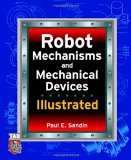 Book Cover Robot Mechanisms and Mechanical Devices Illustrated