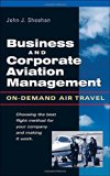 Book Cover Business & Corporate Aviation Management : On Demand Air Travel