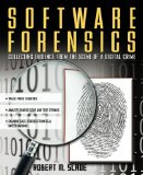 Book Cover Software Forensics : Collecting Evidence from the Scene of a Digital Crime