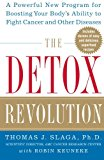 Book Cover The Detox Revolution : A Powerful New Program for Boosting Your Body's Ability to Fight Cancer and Other Diseases