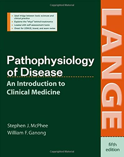 Book Cover Pathophysiology of Disease: An Introduction to Clinical Medicine, Fifth Edition (LANGE Basic Science)