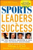 Book Cover Sports Leaders & Success : 55 Top Sports Leaders & How They Achieved Greatness