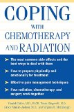 Book Cover Coping With Chemotherapy and Radiation Therapy: Everything You Need to Know