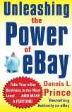 Book Cover Unleashing the Power of eBay: New Ways to Take Your Business or Online Auction to the Top