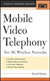 Book Cover Mobile Video Telephony: for 3G Wireless Networks (Professional Engineering)