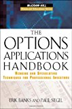 Book Cover The Options Applications Handbook: Hedging and Speculating Techniques for Professional Investors (McGraw-Hill Financial Education Series)