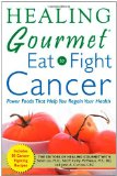 Book Cover Healing Gourmet Eat to Fight Cancer