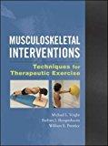 Book Cover Musculoskeletal Interventions: Techniques for Therapeutic Exercise