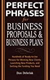Book Cover Perfect Phrases for Business Proposals and Business Plans (Perfect Phrases Series)