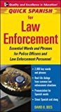 Book Cover Quick Spanish for Law Enforcement: Essential Words and Phrases for Police Officers and Law Enforcement Professionals