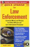 Book Cover Quick Spanish Law Enforcement Package (Book + 1CD): Essential Words and Phrases for Police Officers and Law Enforcement Personnel (Quick Spanish Series)