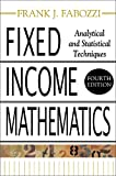 Book Cover Fixed Income Mathematics, 4E: Analytical & Statistical Techniques