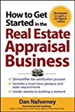 Book Cover How to Get Started in the Real Estate Appraisal Business