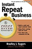 Book Cover Instant Repeat Business (Instant Success Series)